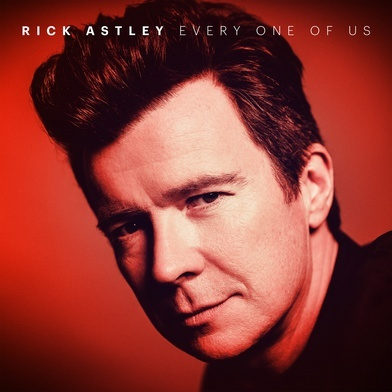 RICK ASTLEY - Every One Of Us