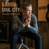 GAROU - You Can't Hurry Love